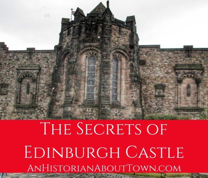 The Secrets of Edinburgh Castle, Travel Thursday
