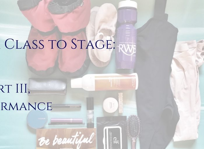 From Class to Stage, Part III: Performance