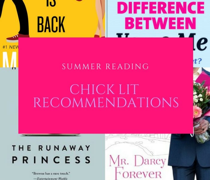 Chick Lit Recommendations for the Summer