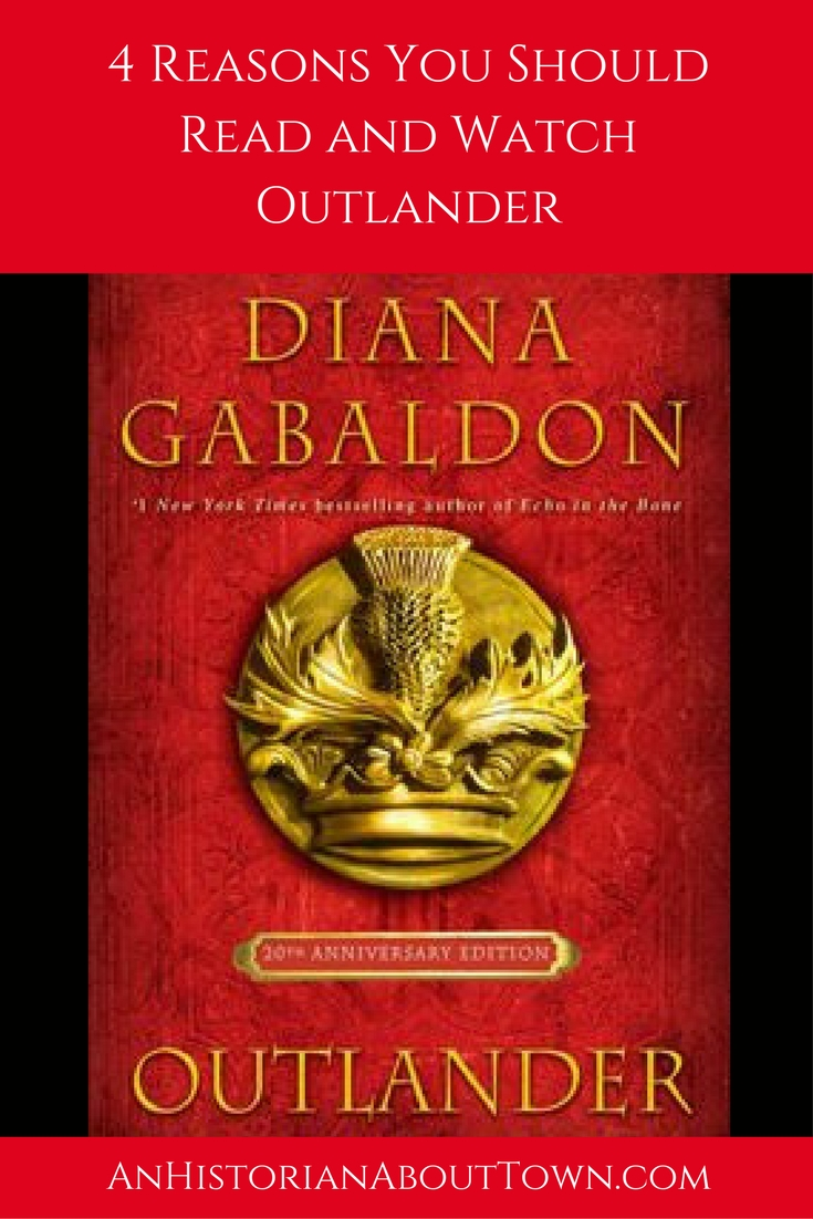 4 Reasons You Should be Reading and Watching Outlander
