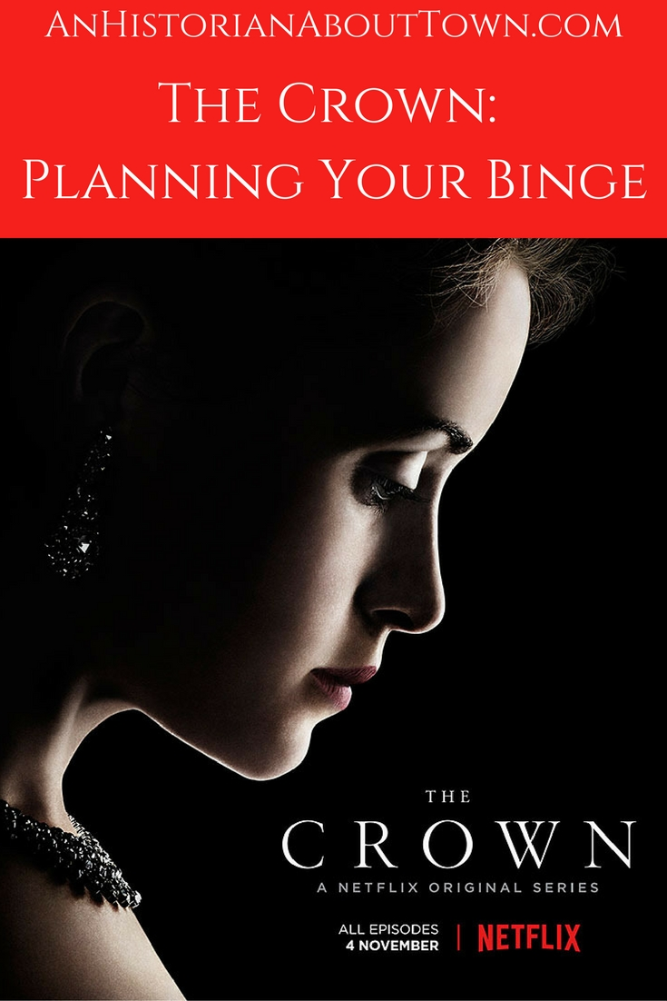 The Crown_ Planning Your Binge