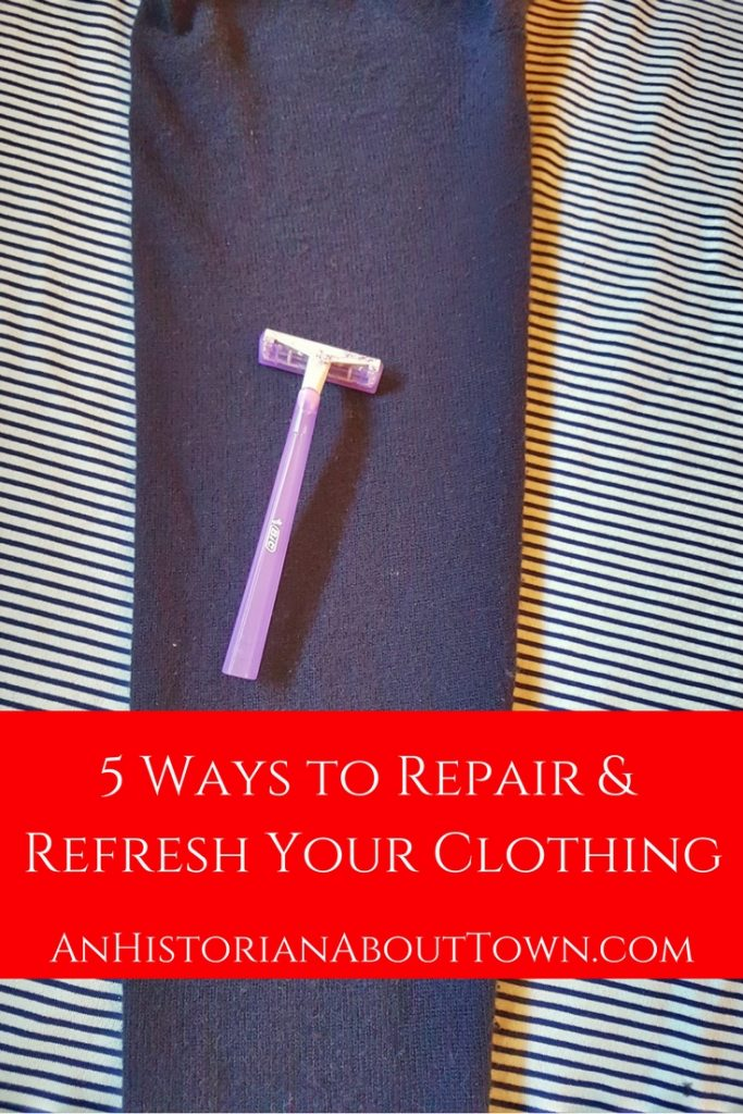 5 Ways to Repair & Refresh Your Clothing