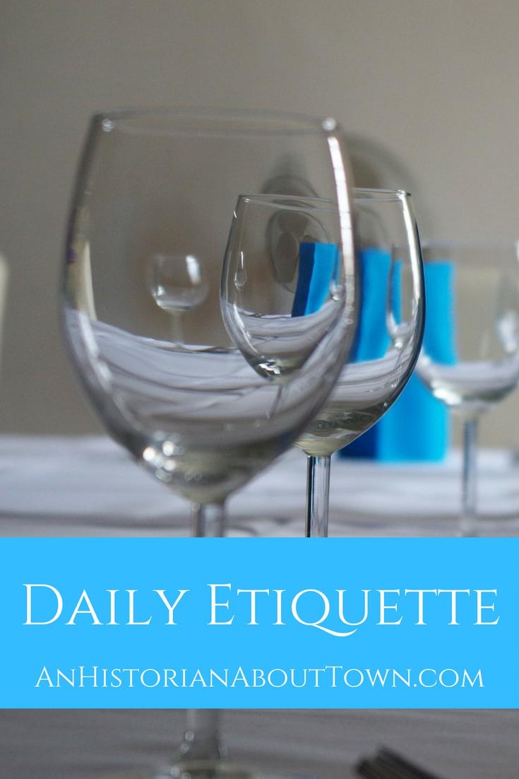 Daily Etiquette
