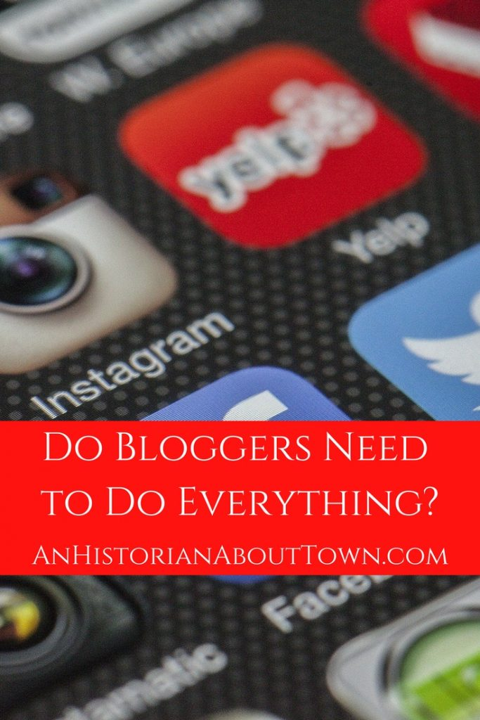 Do bloggers need to do everything? Blogging Update | An Historian About Town