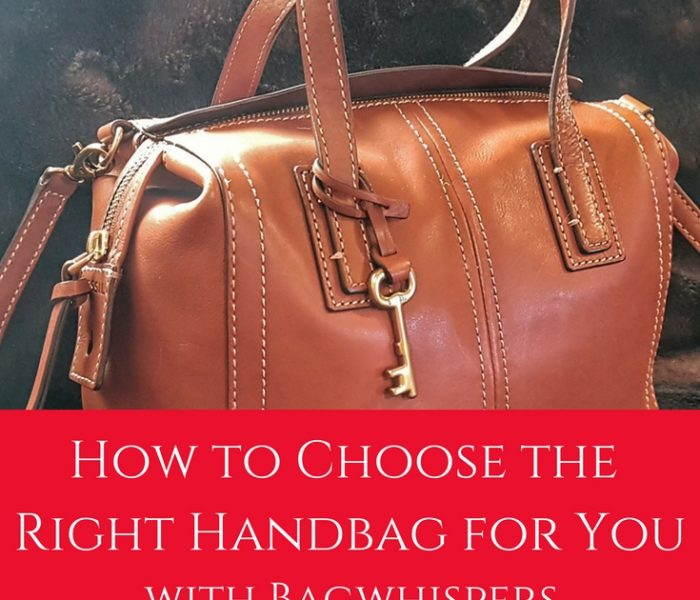 How to Choose the Right Handbag for You (with Bagwhispers), Style File Friday