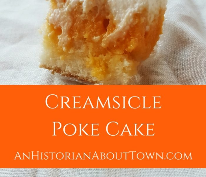 Creamsicle Poke Cake, Make It Monday