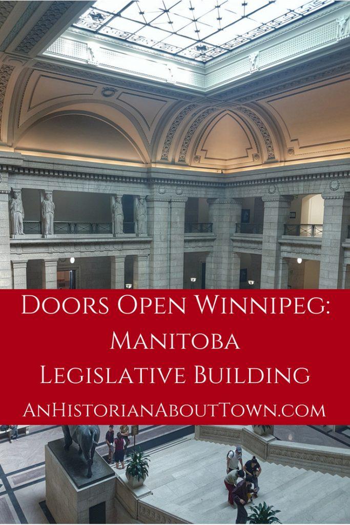 Doors Open Winnipeg: Manitoba Legislative Building