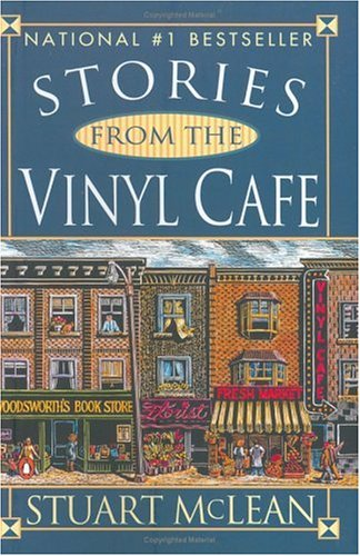 Stories From the Vinyl Cafe, Stuart McLean