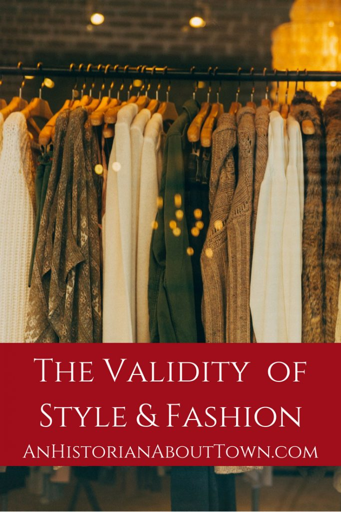 The Validity of Style & Fashion