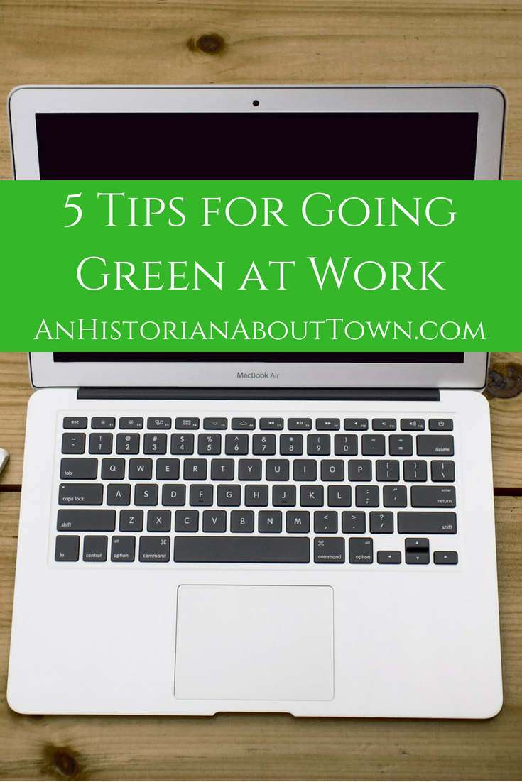 5 Tips for GoingGreen at Work