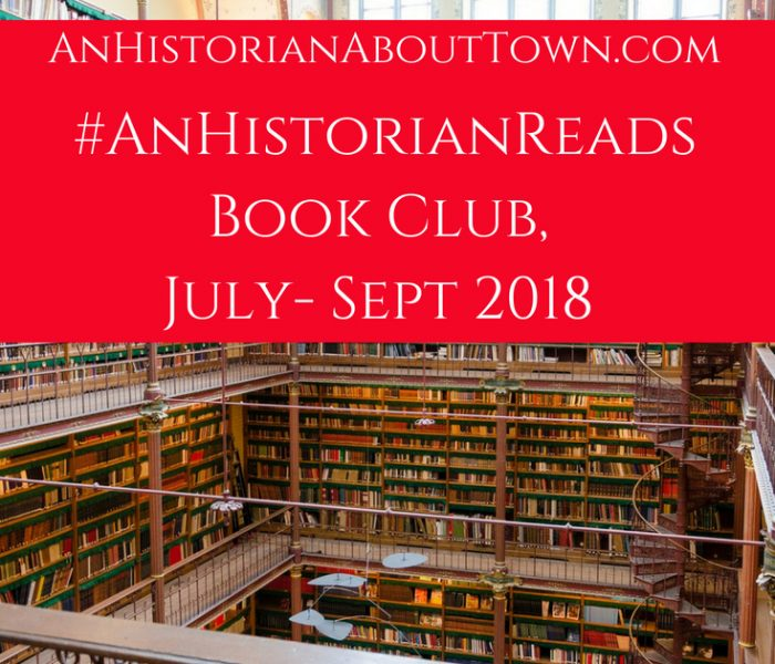 #AnHistorianReads Book Club, July to Sept 2018