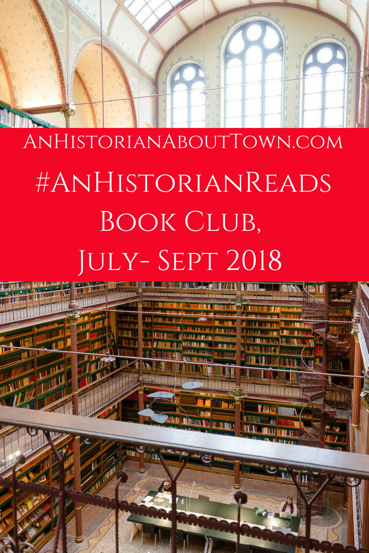 #AnHistorianReads Book Club, July- Sept 2018