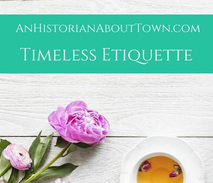 Timeless Etiquette
