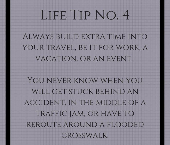 Life Tip No. 4- Extra Time