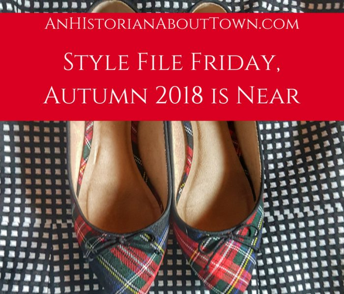 Style File Friday- Autumn 2018 is Near