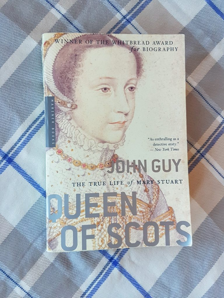 Queen of Scots: The Life and Times of Mary Stuart by John Guy