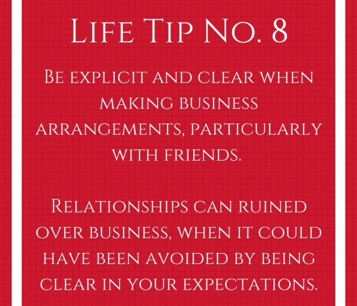 Life Tip No. 8- Working With Friends