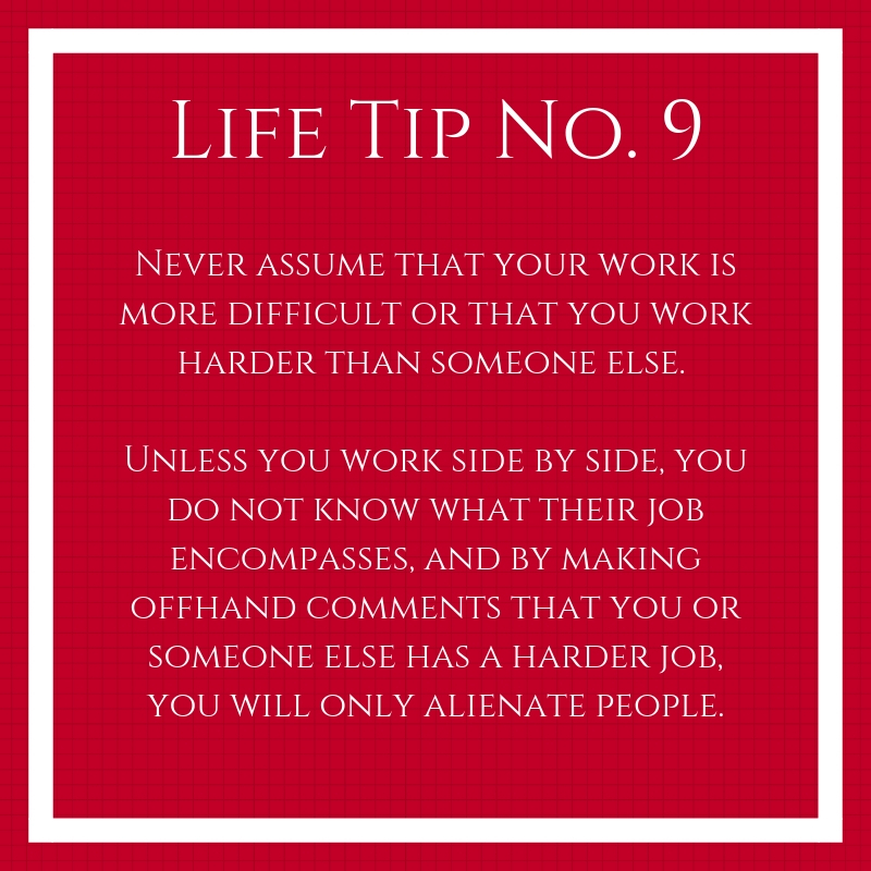 """A tip to stop saying """"I work harder"""""""