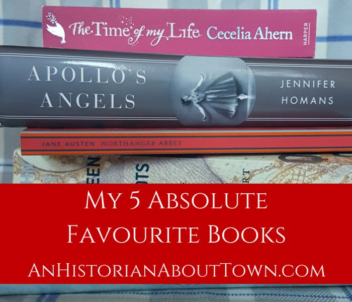My Five Absolute Favourite Books