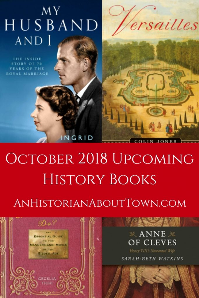 4 Upcoming History books for Oct 2018