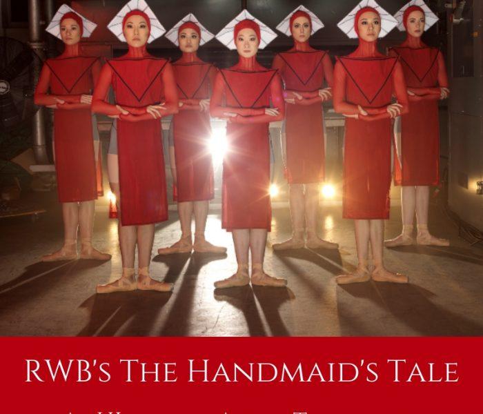 RWB's The Handmaid's Tale (10-14 October, 2018)