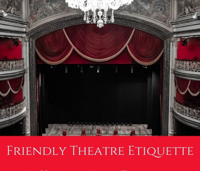 Friendly Theatre Etiquette