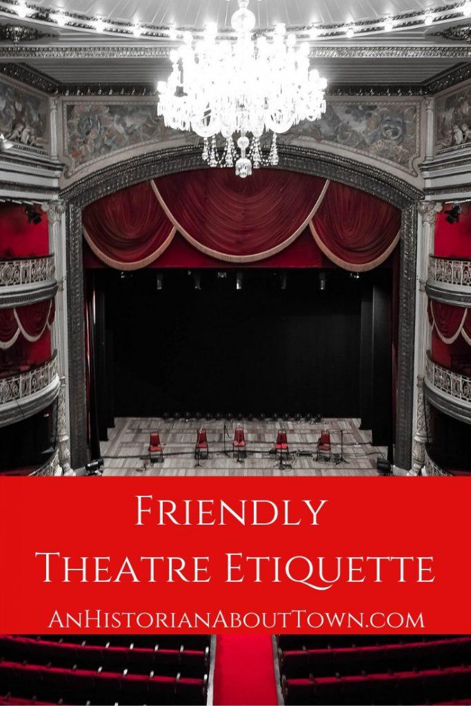Theatre Etiquette