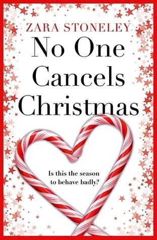 Zara Stoneley's chick lit novel, No One Cancels Christmas