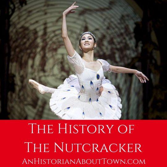 The History of The Nutcracker