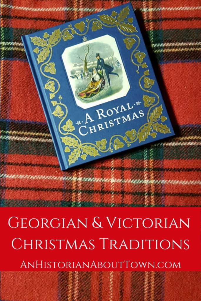 Georgian & Victorian Christmas Traditions