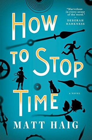Matt Haig's How to Stop Time