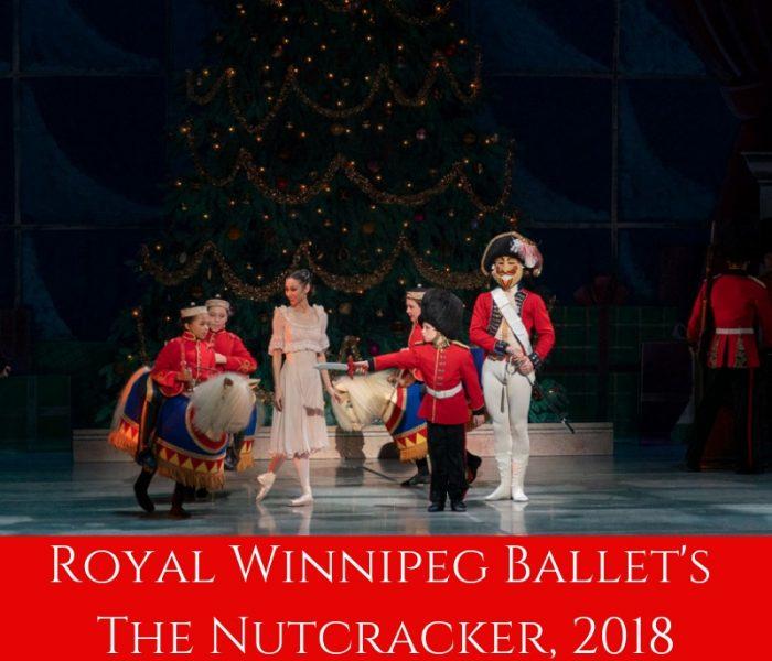 The Royal Winnipeg Ballet's The Nutcracker