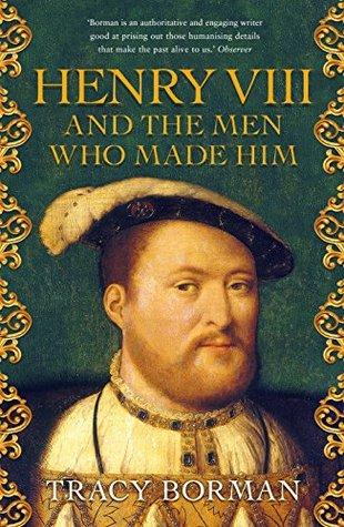 Henry VIII by Tracy Borman