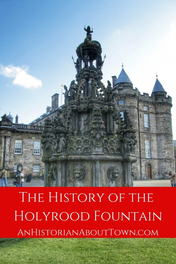 The History of the Holyrood Fountain