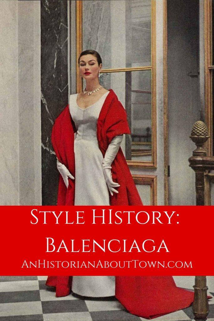Style History Balenciaga An Historian About Town