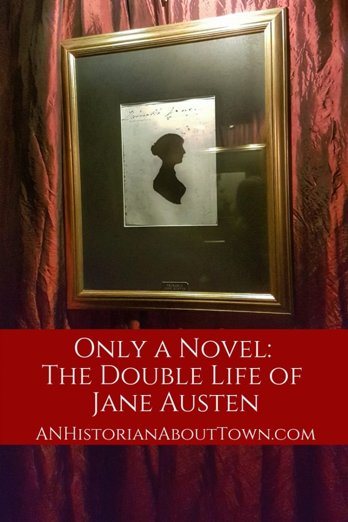 Only A Novel: The Double Life of Jane Austen | An Historian About Town