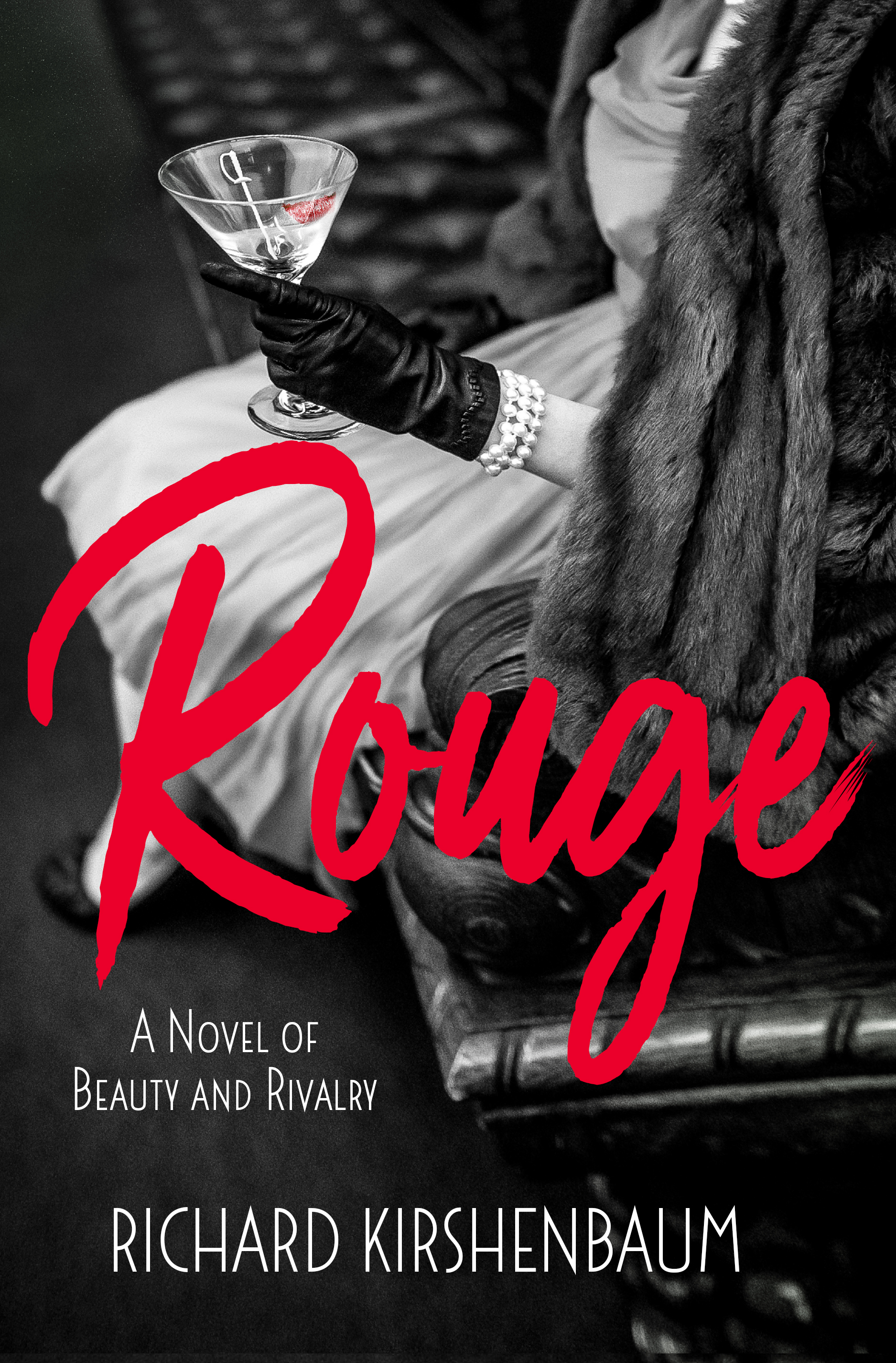 Rouge by Richard Kirshenbaum (Blog Tour) | An Historian About Town